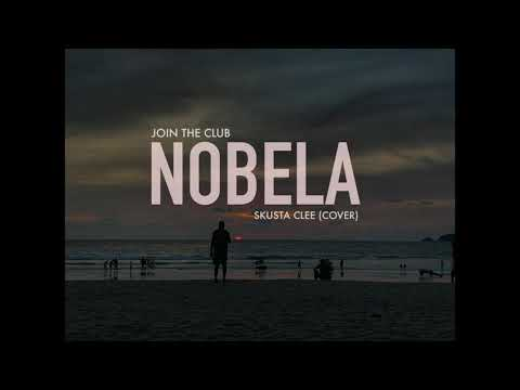 Join The Club - Nobela (Skusta Clee Cover)
