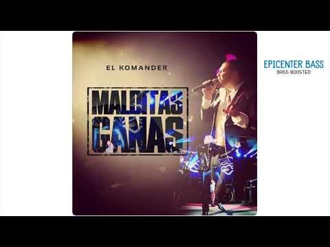 MALDITAS GANAS (EL KOMANDER) (EPICENTER BASS)