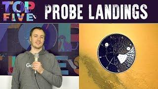 Top 5 Incredible Probe Landings