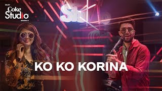 Coke Studio Season 11| Episode 9 #KoKoKorina marks Ahad Raza Mir's debut as he comes together with Momina Mustehsan to re-create this foot tapping ...