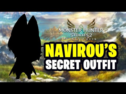 Monster Hunter Stories 2 – How to get Navirou's Secret Outfit |