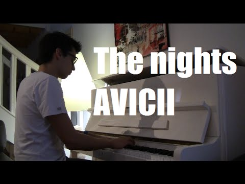 The nights - Avicii (piano cover)