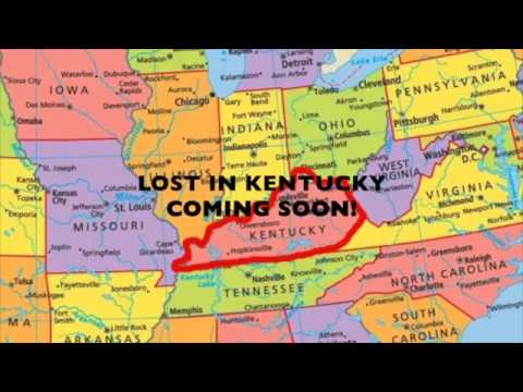 Lost in Kentucky, New, 2017 recording!