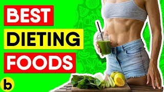10 Best Foods To Eat On A Diet
