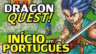Dragon Quest VI: Realms of Revelation (DS) - O Início em Português