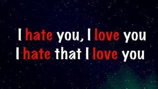 Download I Hate You, I Love You (Lyrics) - Gnash ft. Olivia O'Brien