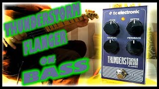 TC Electronic Thunderstorm Flanger (Bass Demo)