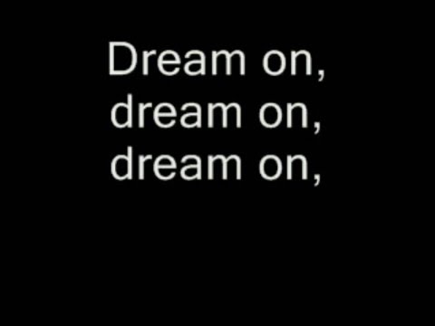 DREAM ON - AEROSMITH | LYRICS