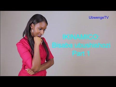 IKINAMICO:  BISABA UBUSHISHOZI (Part 1)