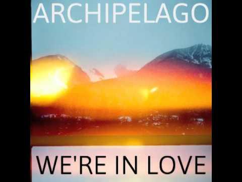 Archipelago - We're In Love (Demo)
