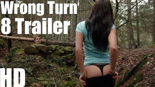 Wrong Turn 8 Trailer 2017 Full HD Fanmade