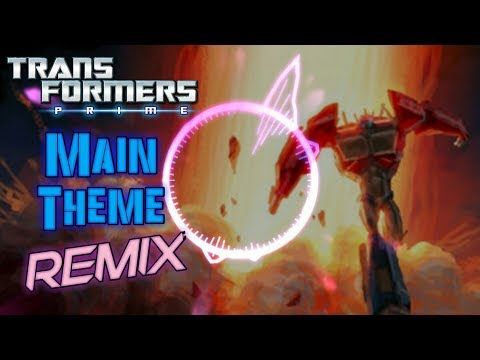 Transformers Prime Main Theme REMIX | 300 Subscribers Special