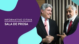 Sala de Prosa | Informativo Oitava