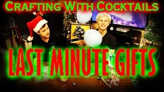 Last Minute Gifts - Crafting With Cocktails (2.36)