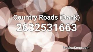 Country Roads (Dank) Roblox ID - Roblox Music Code - Best Country Songs of All Time - Top Country Music Videos