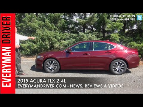 2015 Acura TLX 2.4L Review On Everyman Driver