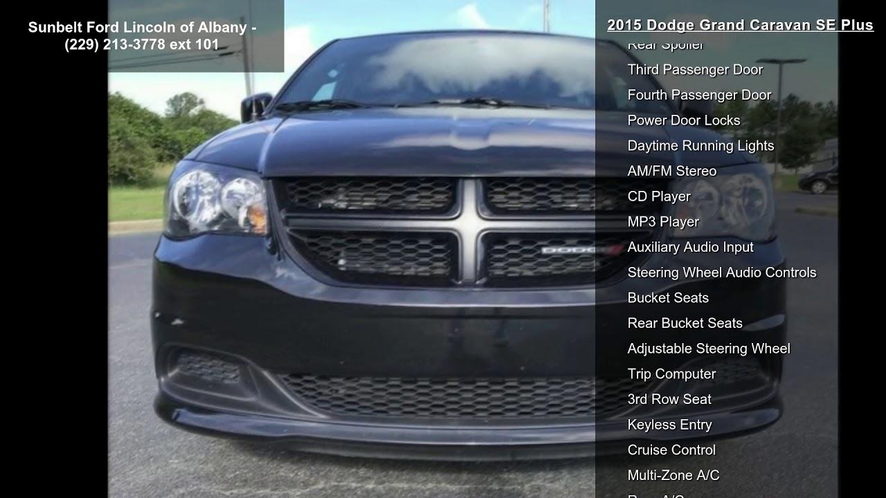 Sunbelt Ford Albany Ga >> 2015 Dodge Grand Caravan SE Plus - YouTube