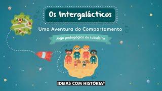 Jogo «Os Intergalácticos – Uma aventura do comportamento» – Apresentação