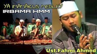 Ya Imamarus Medley HD audio , Ustadz Fahmi Ahmed IRBAMA HMM (Cimuning)