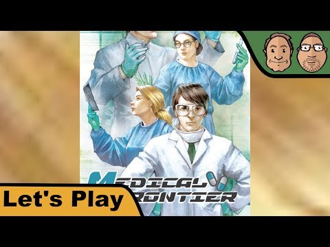 Medical Frontier - Brettspiel - Let's Play mit Alex & Peat