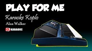 Download PLAY FOR ME Kaweni Merry Versi Koplo Karaoke Lirik