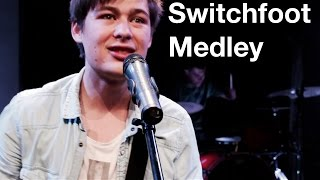 Switchfoot Medley - Justin Muncy [Switchfoot Cover]