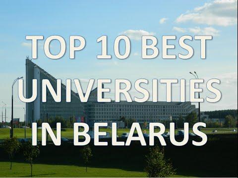 Top 10 Best Universities In Belarus/Top 10 Universidades De Bielorrusia