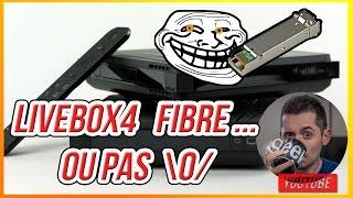 LIVEBOX 4 FIBRE ... OU PAS ! #wifi #SFP #ONT  #Freeboxv7