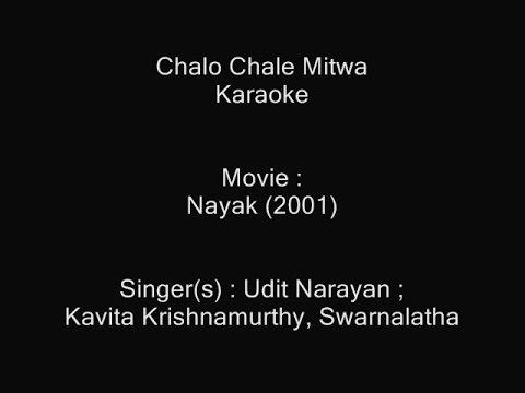 Chalo Chale Mitwa - Karoke - Nayak (2001) - Udit Narayan, Kavita Krishnamurthy, Swarnalatha