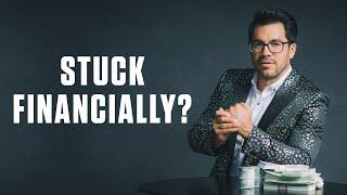 Do You Feel Stuck Financially?