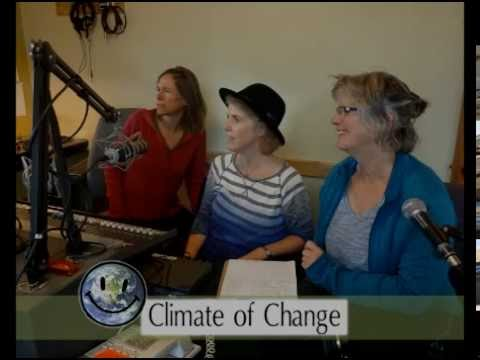 Climate of Change Radio, episode 29, Women Acting on Climate Justice