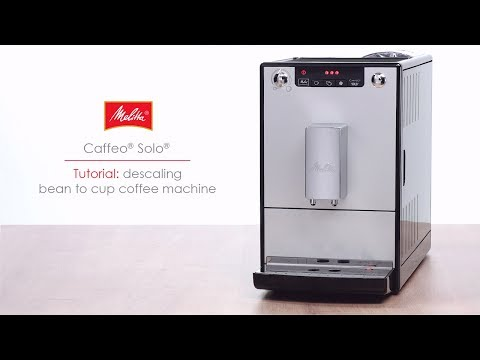 Caffeo® Solo® - Tutorial: descaling bean to cup coffee machine