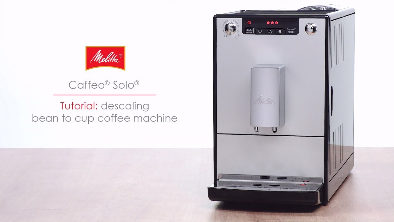 Caffeo Solo Tutorial Descaling Bean To Cup Coffee Machine