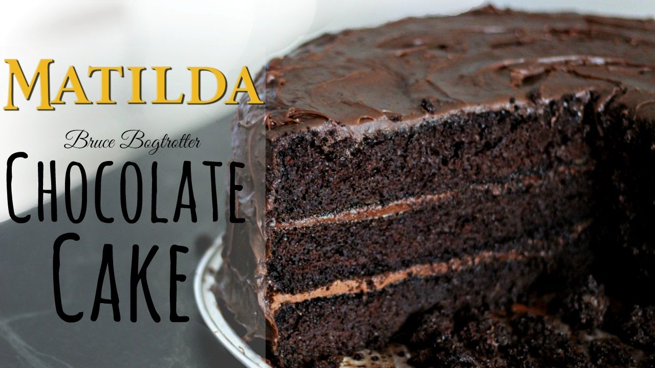 Bruce Bogtrotter Chocolate Cake From Matilda Fiction Food Friday You