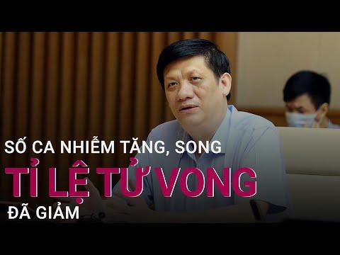 """Bộ trưởng Bộ Y tế Nguyễn Thanh Long: """"Số ca mắc Covid-19 tăng song số tử vong đã giảm""""   VTC Now"""