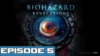 "Resident Evil Revelations Walkthrough - Episode 5 ""Secrets Uncovered"" (Gameplay / Playthrough)"
