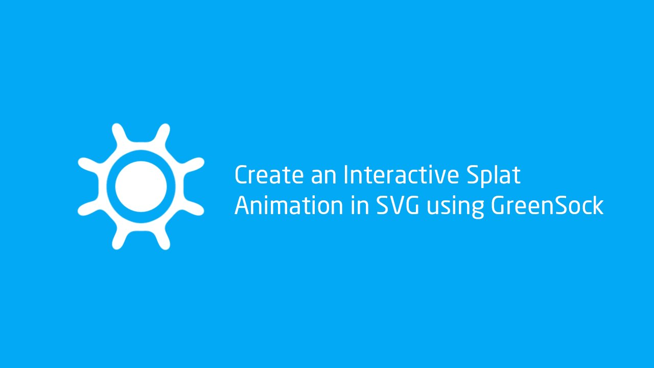 Create an Interactive Splat Animation in SVG