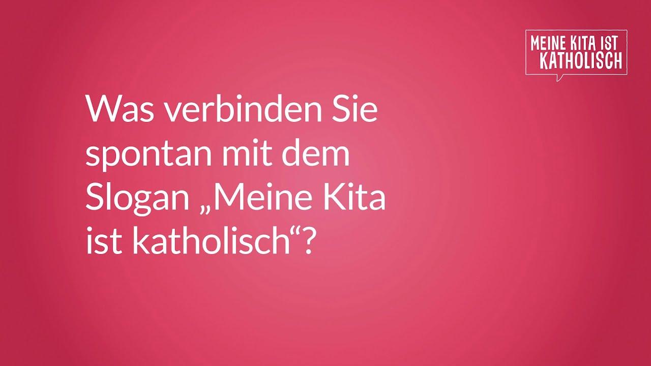 """""""Meine Kita ist katholisch"""" – Was bedeutet das für Sie? – Interviews zur Kampagne"""