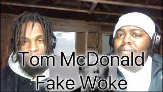 Is this really a Diss toward Em? |Tom McDonald- Fake Woke (Reaction)