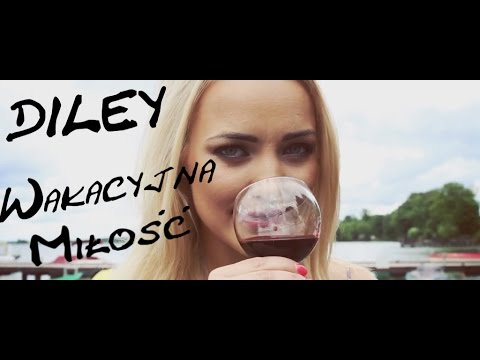 Diley - Wakacyjna miłość(Oficjalny teledysk)