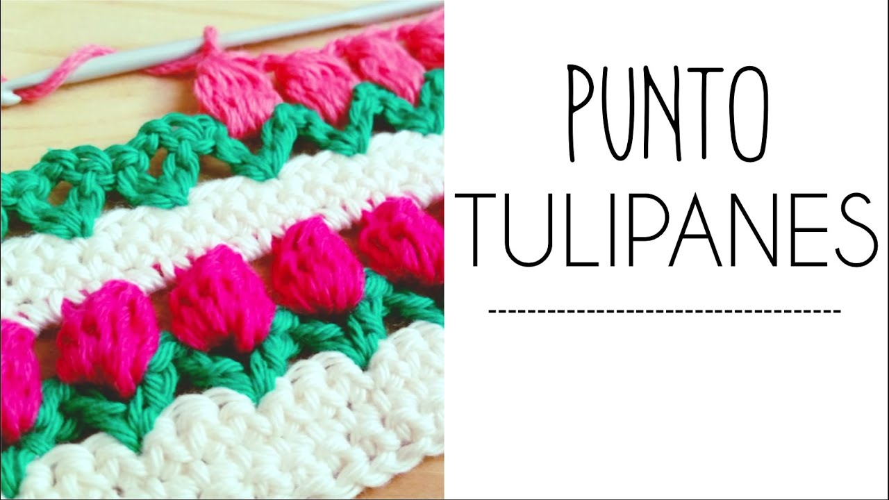 Punto TULIPANES en fila a Crochet - #PuntoPedia - YouTube