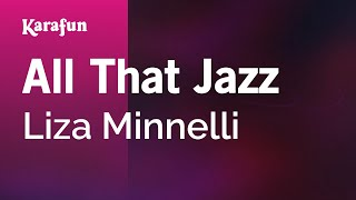 Karaoke All That Jazz - Liza Minnelli *
