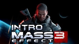 Mass Effect 3 INTRO