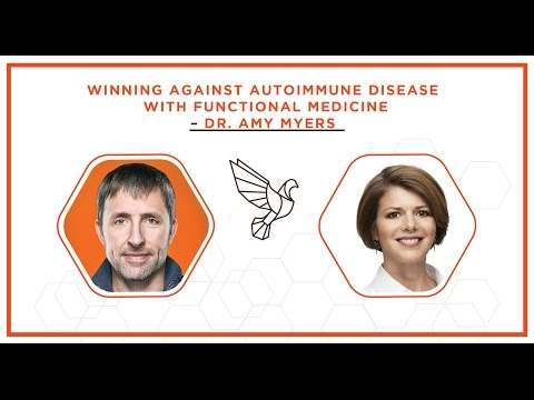 Winning Against Autoimmune Disease with Functional Medicine – Amy Myers M.D. – #389