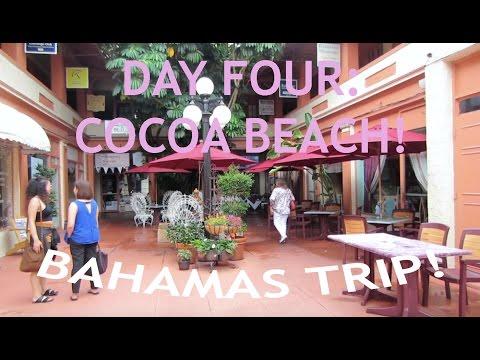 Bahamas Trip! // Day Four: Cocoa Beach!