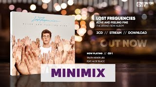 Lost Frequencies Alive  Feeling Fine (Album Minimix 4K)
