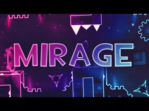 MIRAGE [EXTREME DEMON] By Golden | Geometry Dash 2.11