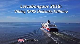 Laivabongaus 2018: Viking XPRS Helsinki-Tallinna