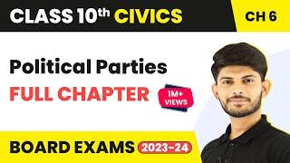 Political Parties Full Chapter Class 10 Civics   CBSE Civics Class 10 Chapter 6