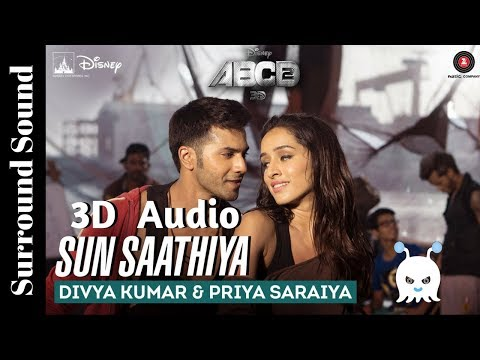 Sun Saathiya | ABCD 2 | 3D Audio | Surround Sound | Use Headphones 👾